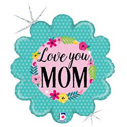 18B FLRL I LOVE YOU MOM(GHOLO)