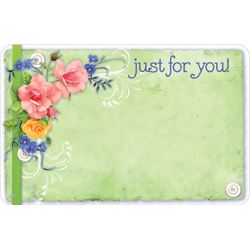 ENCL CARD- JUST FOR YOU FLOWER